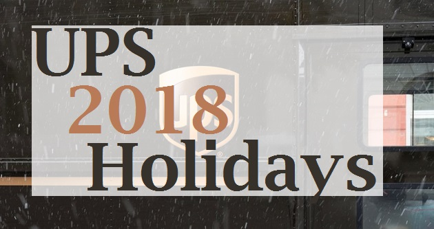 Is Ups Delivering On Christmas Eve 2019 UPS Holidays 2018   Holiday Schedule & Hours